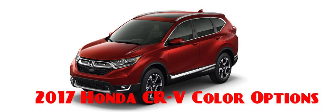 2017 Honda CR-V Exterior Colors and Interior Colors
