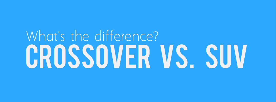 What's the difference between a crossover & SUV?