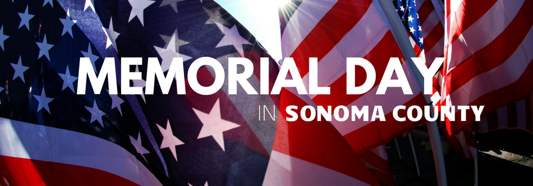 Memorial Day Events 2017 in Sonoma County