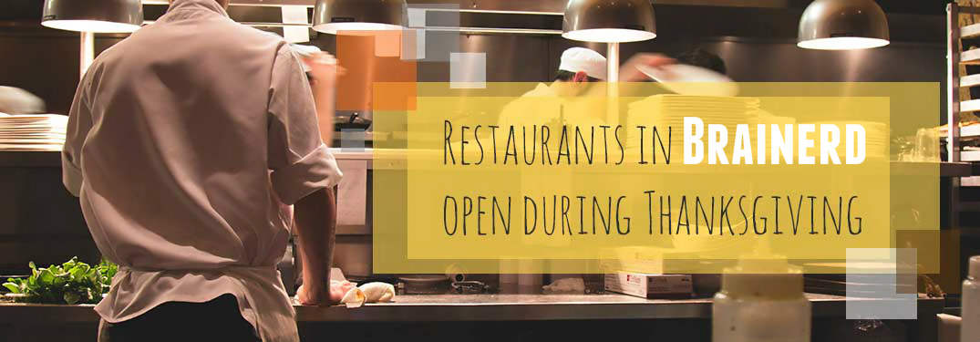 Dondelinger auto official blog for What restaurants are open on thanksgiving