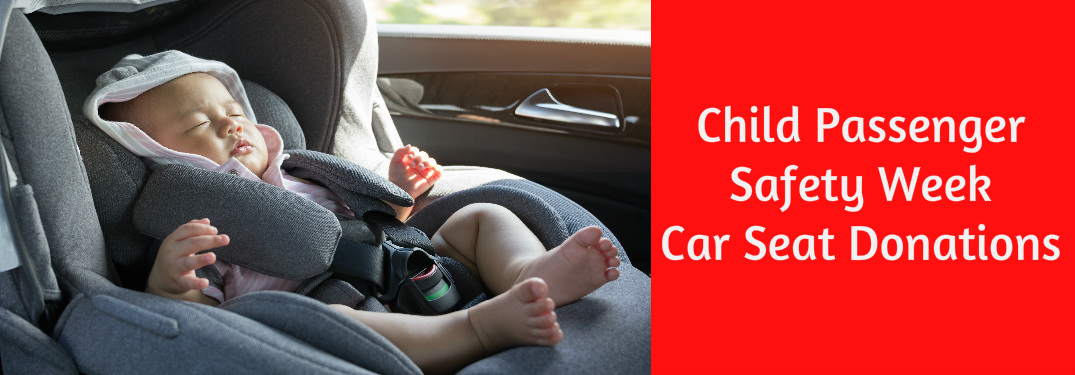 2017 National Child Passenger Safety Week Toyota Car Seat Donations