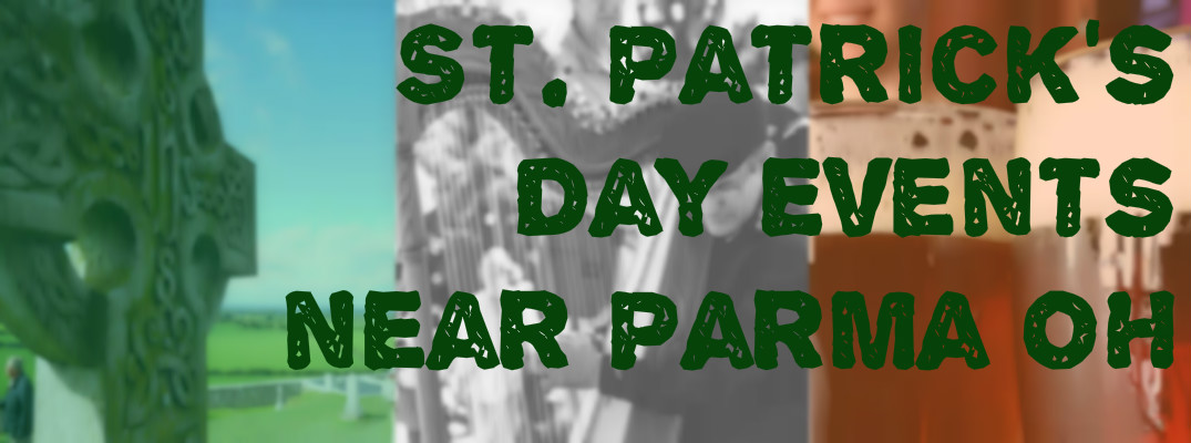 St.Patrick's Day Activities near Parma OH