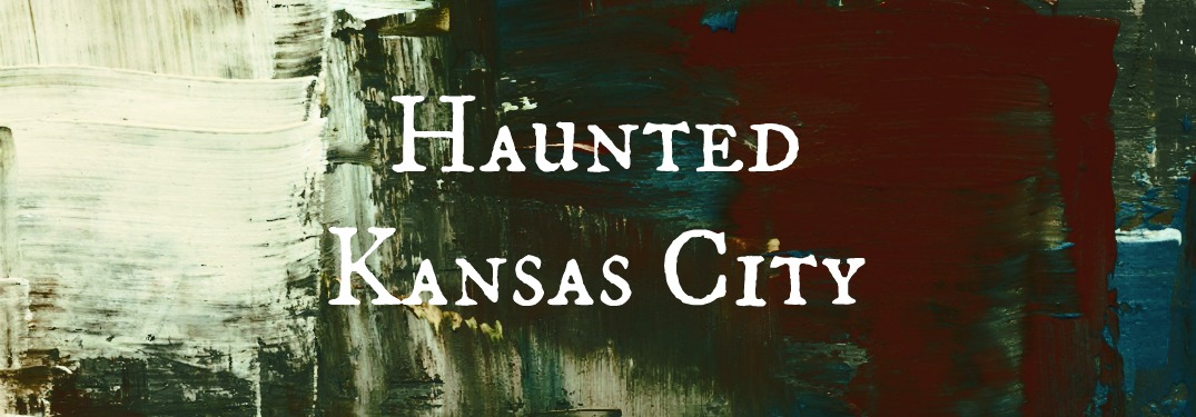 Haunted Kansas City written on dark painted background