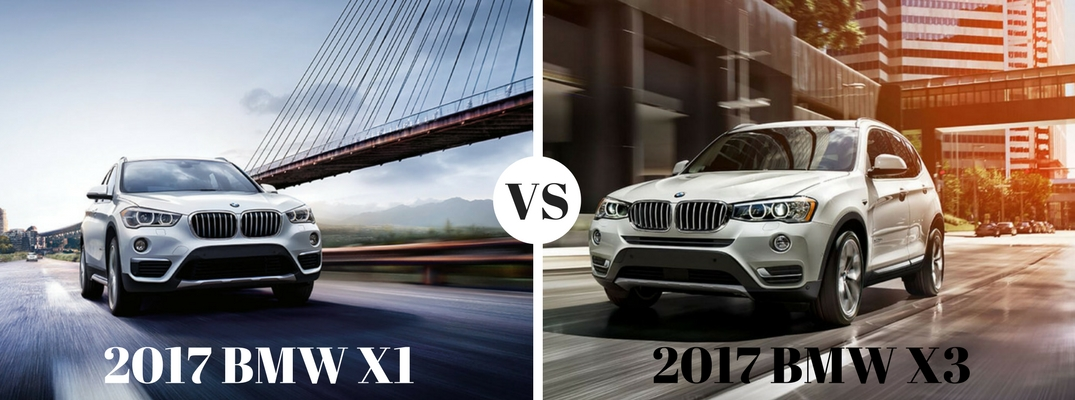 Differences between 2017 BMW X1 and 2017 BMW X3