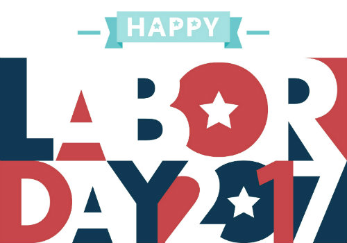 "the words ""Happy Labor Day 2017"" in bold blocky print, arranged in a rectangle"