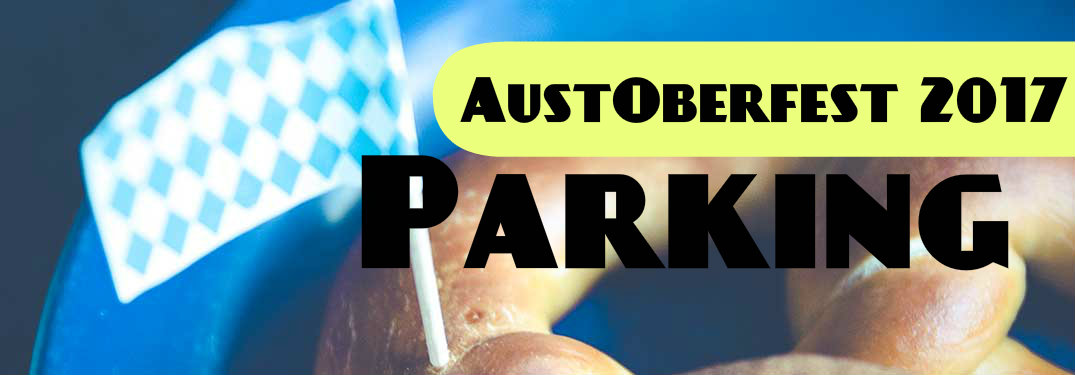 What are the best places to park for Austin Oktoberfest?
