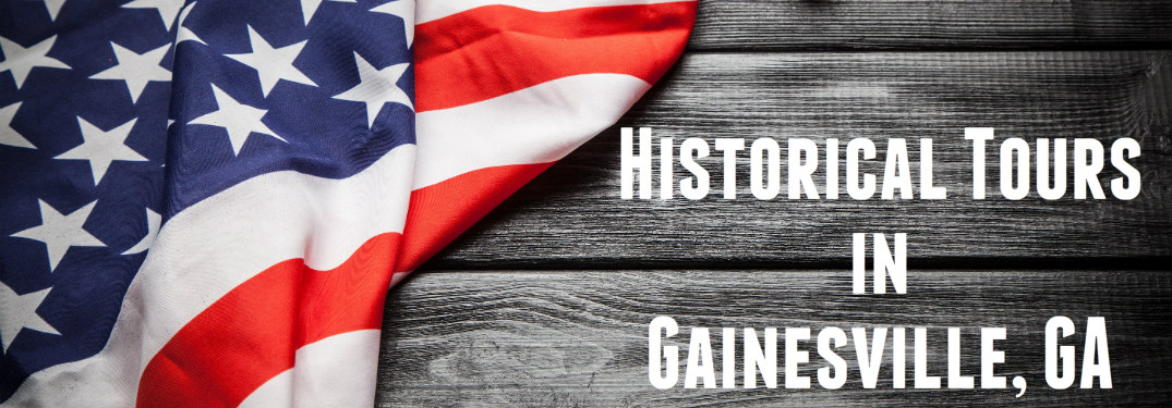 Historical Tours in Gainesville GA
