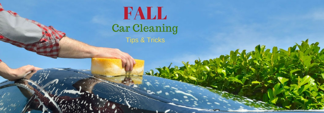 """""""Fall Car Cleaning Tips and Tricks"""" written over an image of a car windshield being washed with a sponge"""