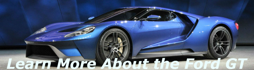 Learn More About The New Ford Gt