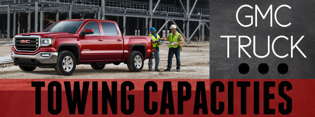 GMC Truck Towing Capability Ratings