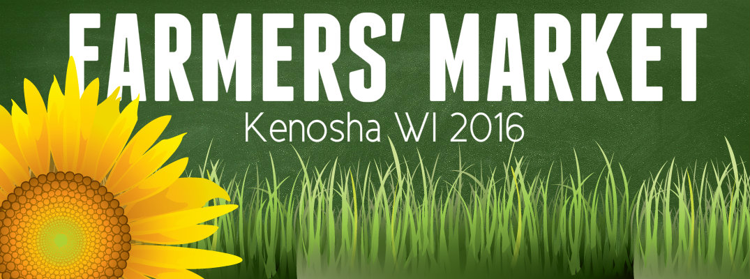 Kenosha WI Farmers' Market Hours Locations 2016