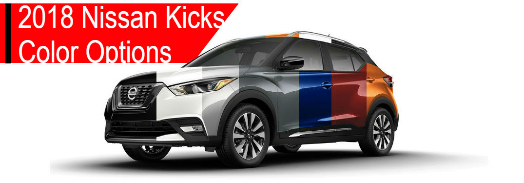 2018 Nissan Kicks Color Options | First Team Nissan of New ...