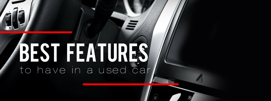 Best features to have in a used car