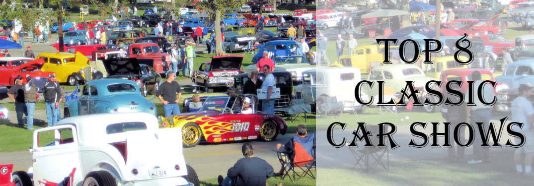 Top 8 Classic Car Shows in the United States