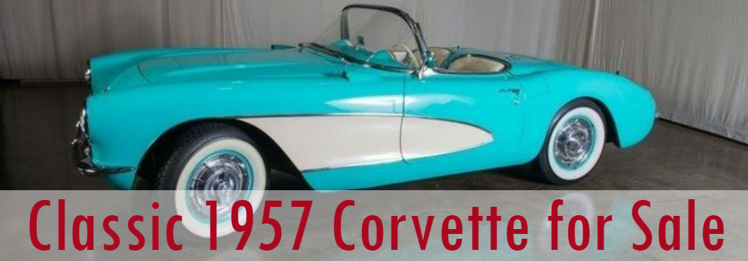 Classic 1957 Chevy Corvette for Sale at The Luxury Autohaus