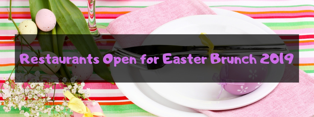 Table Set for Easter Brunch with Colorful Eggs, Flowers, a Plate and Silverware with Black Rectangle and Purple Restaurants Open for Easter Brunch 2019 Text