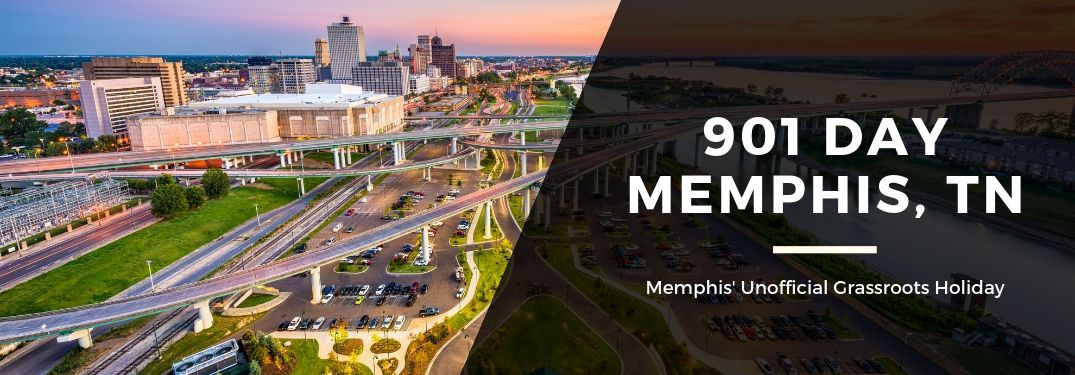 "Memphis city landscape with overlaying text ""901 Day Memphis, TN"" ""Memphis' Unofficial Grassroots Holiday"""