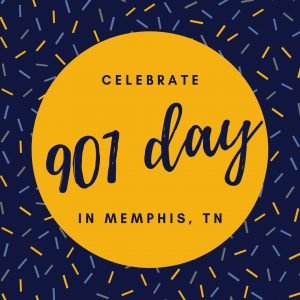 """graphic with text stating """"celebrate 901 day in Memphis, TN"""""""