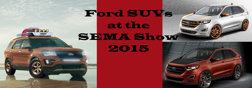 Ford SUVs at SEMA 2015
