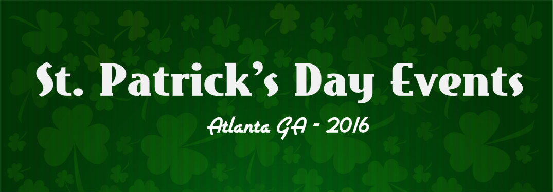 St. Patrick's Day 2016 Events Atlanta GA