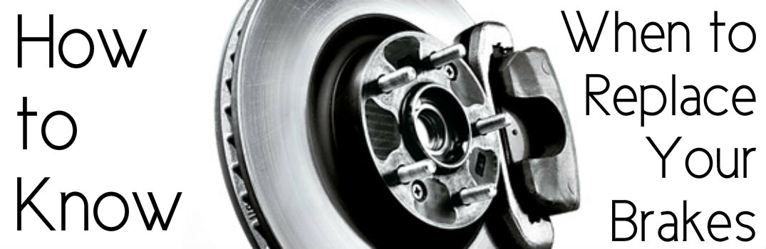 How to Know When to Replace Your Brakes_b