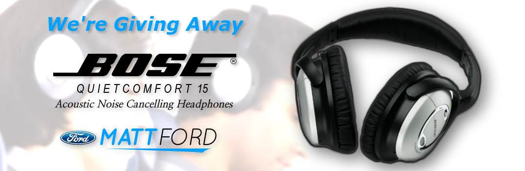 Win a Pair of BOSE Noise Cancelling Headphones from Matt Ford