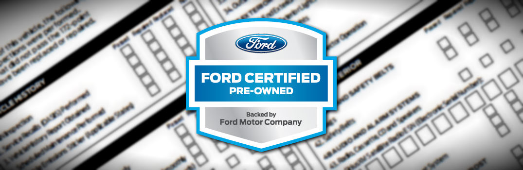 CPO Ford Vehicles Endure Rigorous Inspection Process