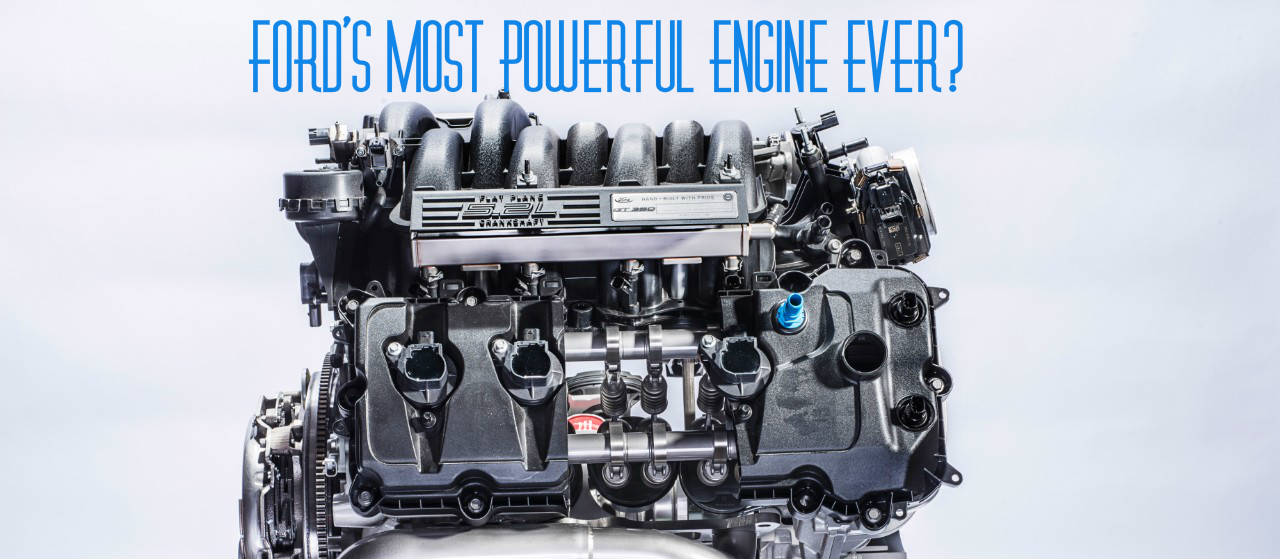 most powerful ford engine