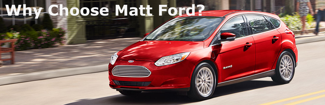Why Choose Matt Ford?