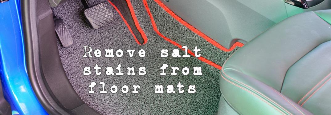 best way to get salt out of car floor mats. Black Bedroom Furniture Sets. Home Design Ideas