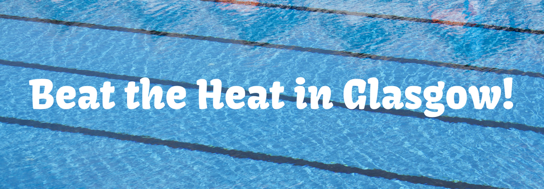 "aerial view of swimming pool water with text ""beat the heat in glasgow!"""