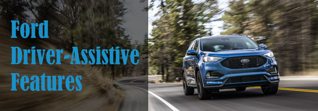 What driver-assistive features does Ford offer?