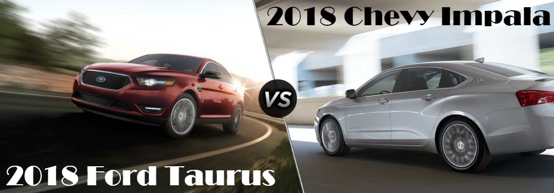 2018 Ford Taurus vs 2018 Chevy Impala comparison