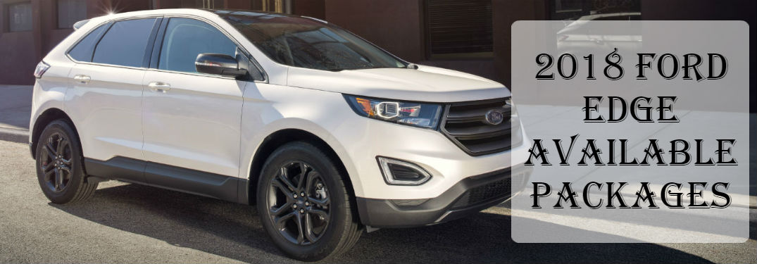 What Are The Available  Ford Edge Packages
