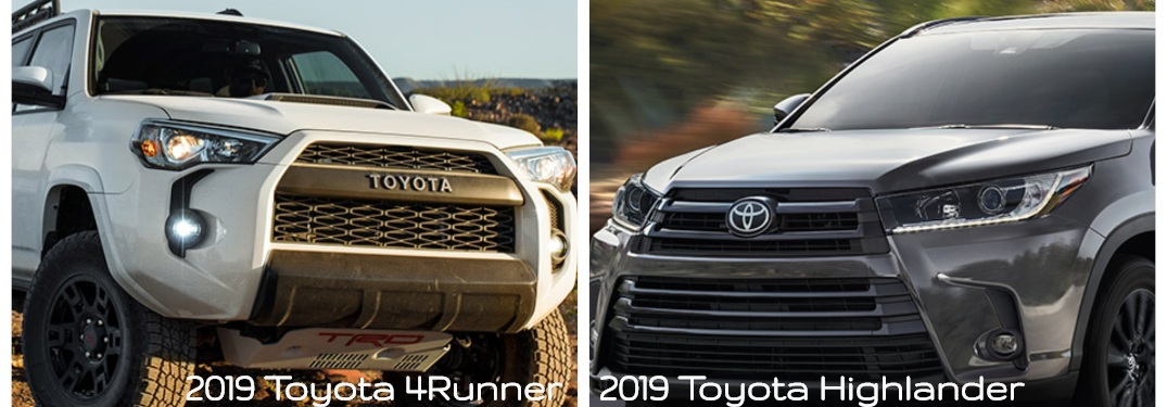What are the differences between the 2019 Toyota Highlander and the 2019 Toyota 4Runner?