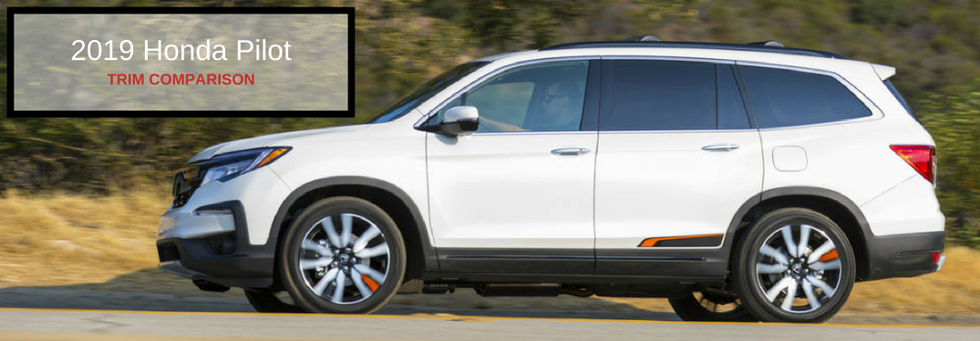 2019 Honda Pilot Trim Comparison, text on an exterior image of a white 2019 Honda Pilot