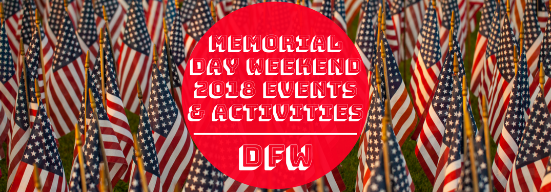 Memorial Day Weekend 2018 Events & Activities on American flag background