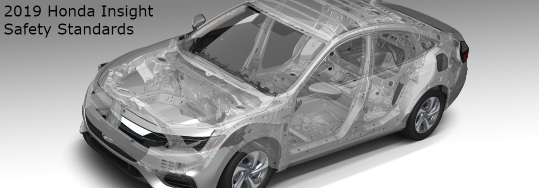 "see through view of honda insight with text that says ""2019 Honda Insight Safety Standards"""