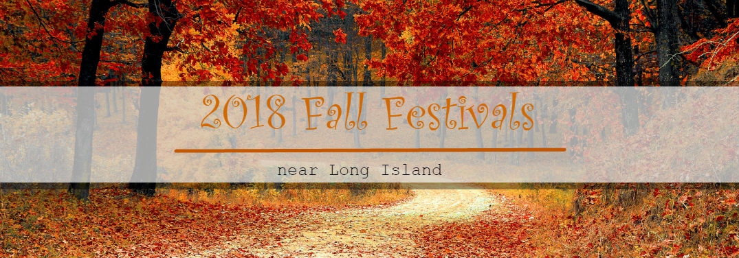 Have fun this fall at one of the many festivals and events!