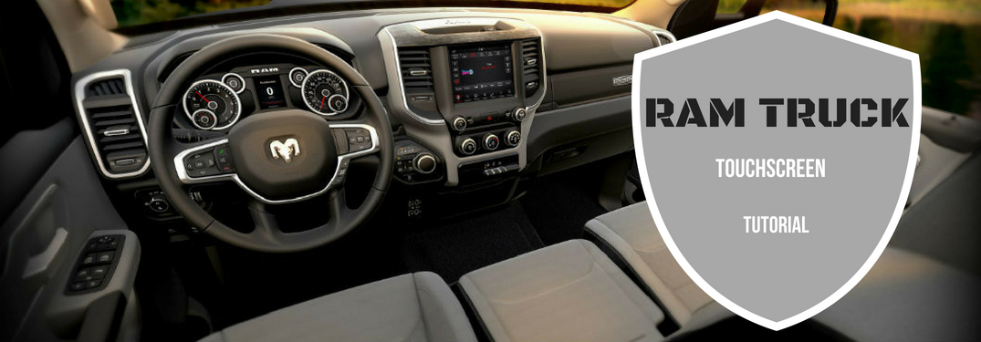 Ram Truck Touchscreen Tutorial, text on an image of the 2019 Ram 1500's driver's cockpit
