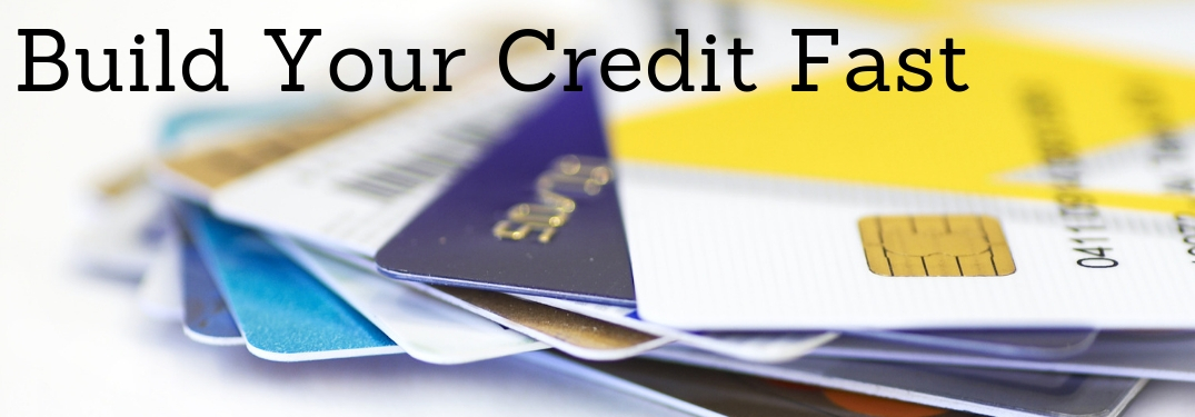 build your credit fast