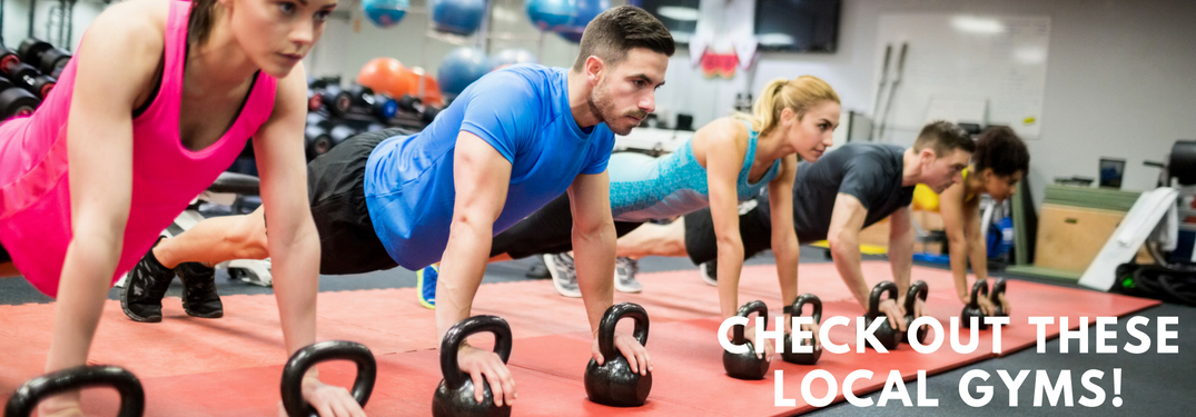 check out these local gyms