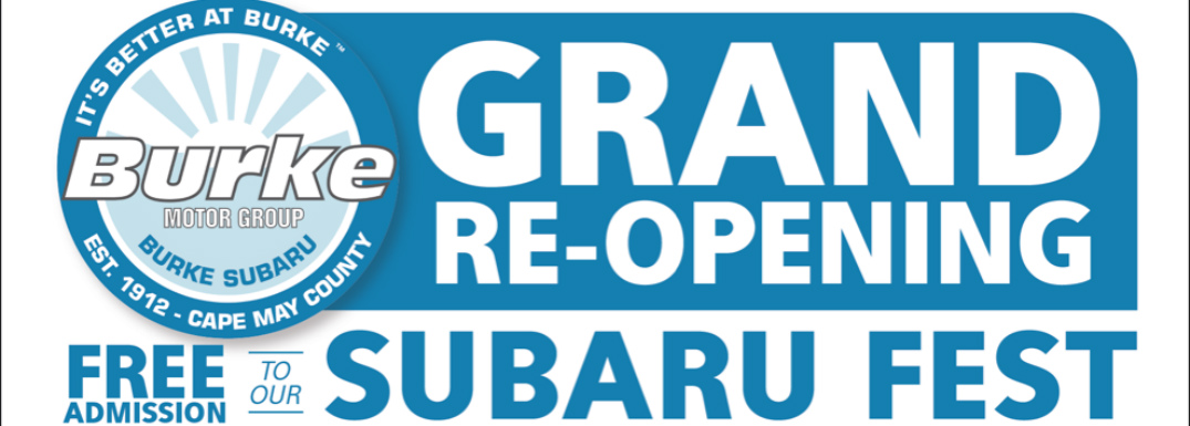 "Burke motor group logo next to text that says ""grand re-opening free admission to our Subaru fest"""