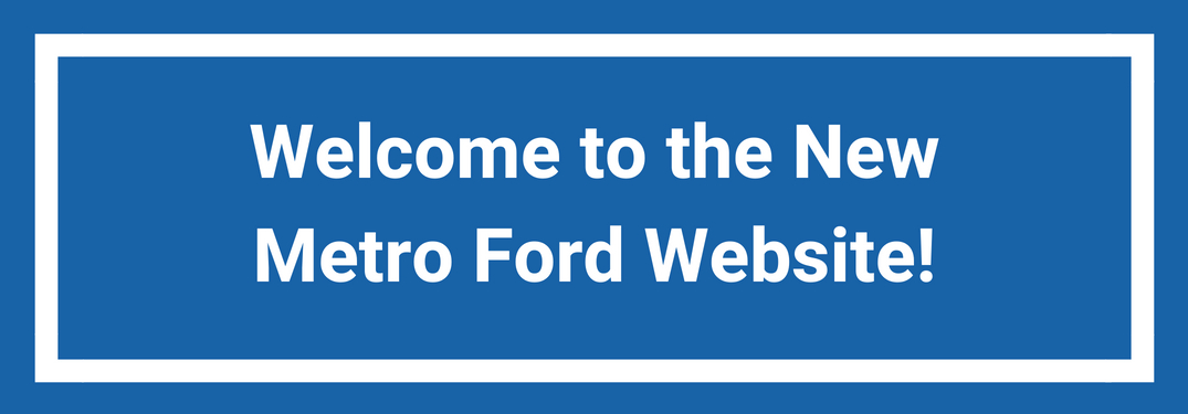 Text reading welcome to the new Metro Ford Website on a blue background