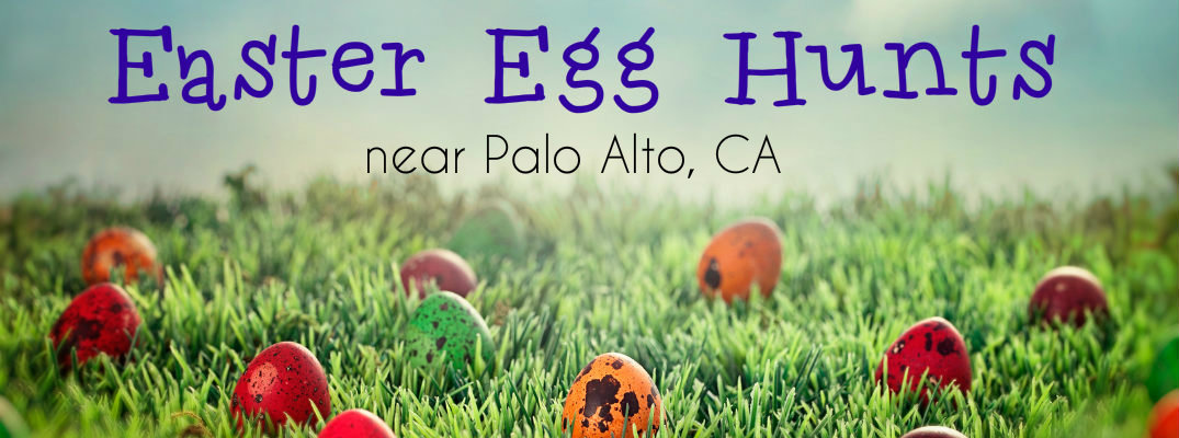 Easter Egg Hunts Palo Alto CA