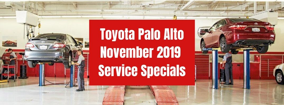 What Service Specials Are Available at Toyota Palo Alto for November 2019?