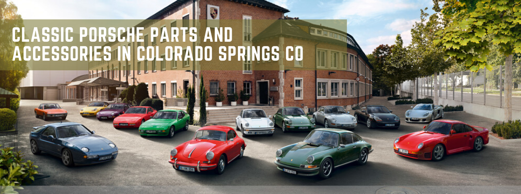 "Variety of classic Porsche vehicles with ""Classic Porsche Parts and Accessories in Colorado Springs CO"" white text"