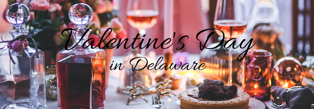 Best Restaurants for Valentine's Day in Delaware