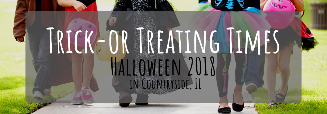 Countryside, Illinois Halloween 2018 Trick or Treating Times