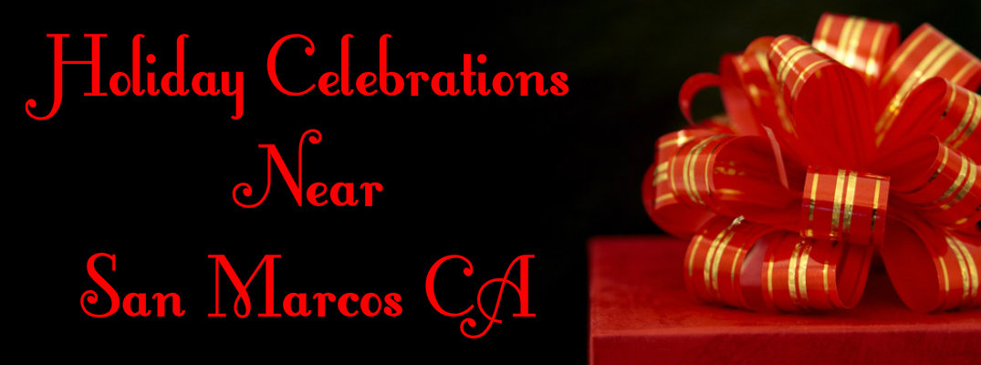 "Red present against black background with ""Holiday Celebrations Near San Marcos CA"" in red text"